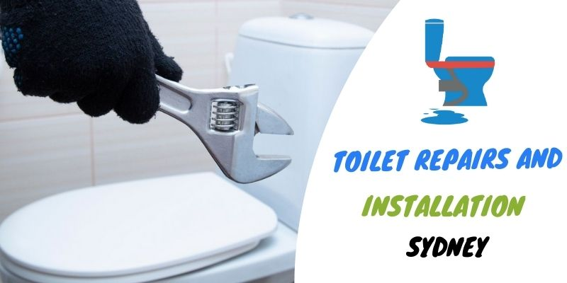 Toilet Repairs & Installation Sydney